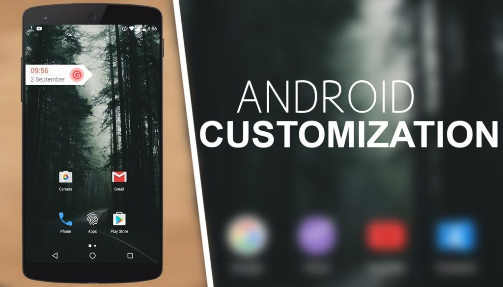 Phone Customization – Top 6 Apps That You Cannot Miss